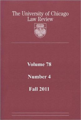 University of Chicago Law Review: Volume 78, Number 4 - Fall 2011