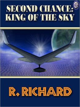 Second Chance: King of The Sky