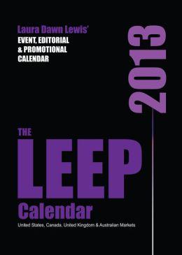 2013 LEEP Calendar: Lewis' Event, Editorial & Promotional Calendar