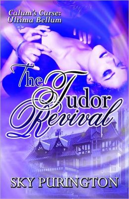The Tudor Revival (Calum's Curse: Book Three)
