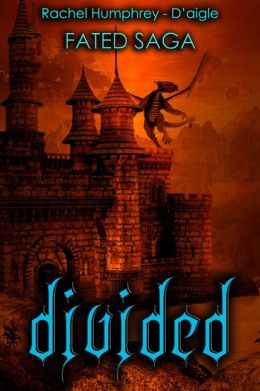 Divided, Fated Saga Contemporary Fantasy Series (Book Five)