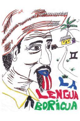 LA LENGUA BORICUA II