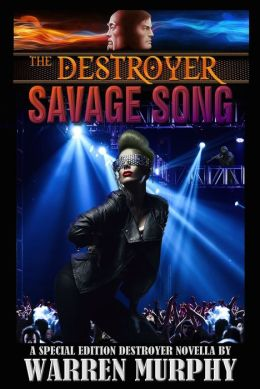 Savage Song: A Special Edition Destroyer Novella