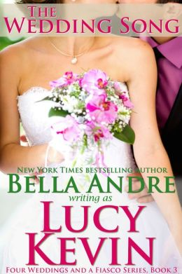 The Wedding Song (Four Weddings and a Fiasco, Book 3): Contemporary Romance