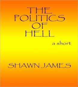 The Politics of Hell
