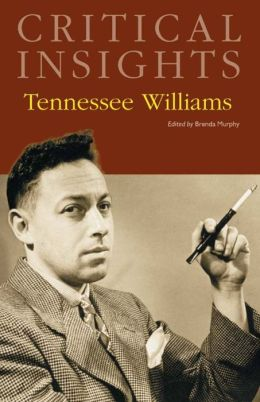 Critical Insights: Tennessee Williams