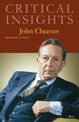 Critical Insights: John Cheever