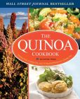 Book Cover Image. Title: The Quinoa Cookbook:  Nutrition Facts, Cooking Tips, and 116 Superfood Recipes for a Healthy Diet, Author: John Chatham
