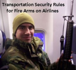Transportation Security Rules for Fire Arms on Airlines