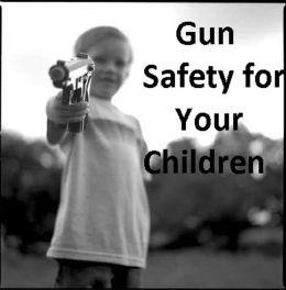 Gun Safety for Your Children ( Varieties kind of name, muslim, hindu, jews, christian, Buddha, chinies, English, Bengali, hindi, French )