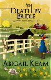 Book Cover Image. Title: Death By Bridle 3, Author: Abigail Keam