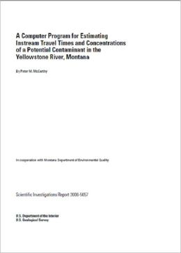 A Computer Program for Estimating Instream Travel Times and Concentrations of a Potential Contaminant in the Yellowstone River, Montana