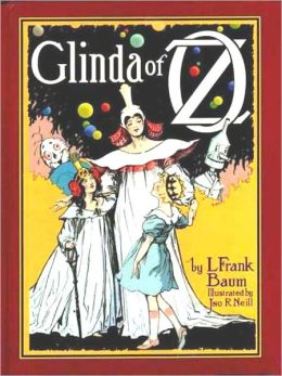 Glinda of Oz [Illustrated]