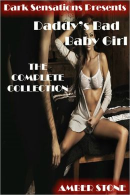 Daddy's Bad Baby Girl: The Complete Collection