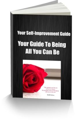 Self-Improvement-Your Guide To Being All You Can Be