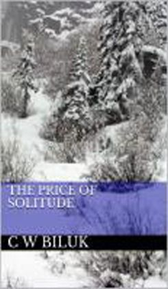 The Price of Solitude