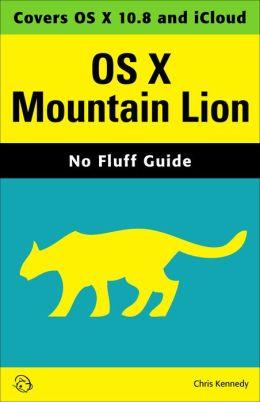 OS X Mountain Lion (No Fluff Guide)