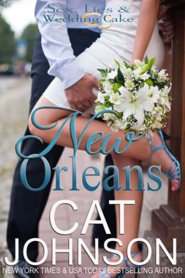 New Orleans (Sex, Lies & Wedding Cake)