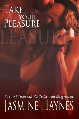 Take Your Pleasure