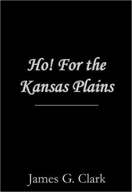 Ho! For the Kansas Plains