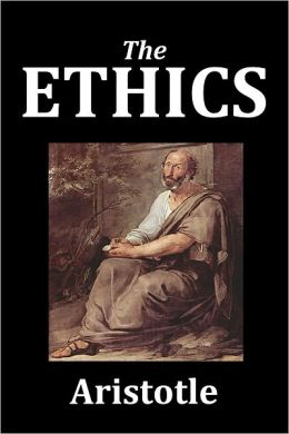 The Ethics of Aristotle [Unabridged Edition]