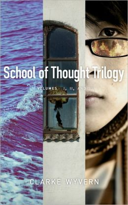 The School of Thought Trilogy