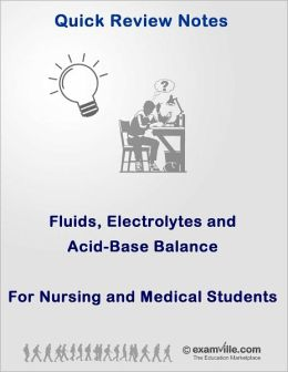 Physiology Review for Nursing and Medical Students: Fluids, Electrolytes and Acid-Base Balance