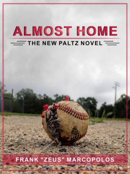 Almost Home: The New Paltz Novel