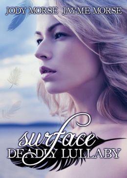 Surface (Siren's Lullaby, #1)