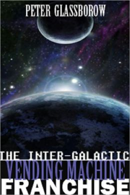 The Intergalactic Vending Machine Franchise