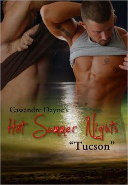 Hot Summer Nights: Tucson