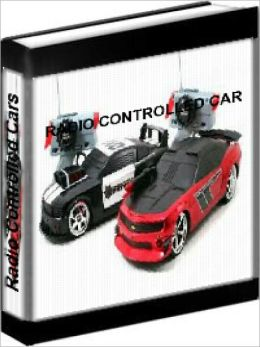 Radio Controlled Cars - The Complete RC Car Manual