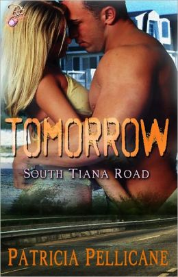 Tomorrow (South Tiana Road Series, Book Two)