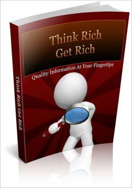 Think Rich Get Rich
