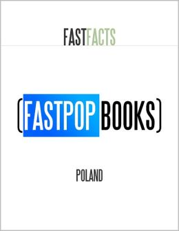 Poland (FastPop Books Fast Facts)