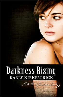 Darkness Rising (Book Two of the Into the Shadows Trilogy)