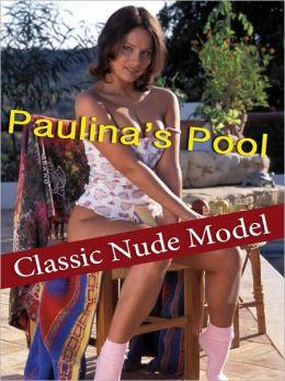 Paulina's Pool - Classic Nude Model