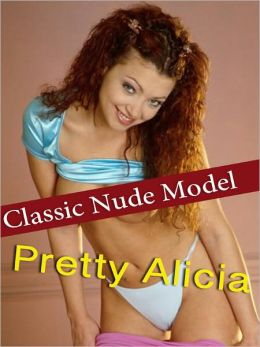 Pretty Alicia - Classic Nude Model