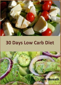 Low Carb Diet: 30 Days Recipes to Help You Lose Weight Fast