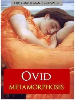 ovids metamorphoses Metamorphoses became one of the most popular and influential literary works in the history of european ovid's metamorphoses and the plays of shakespeare.