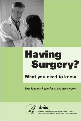 Having Surgery? Questions to ask your doctor and your surgeon