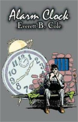 Alarm Clock: A Short Story, Science Fiction, Post-1930 Classic By Everett B. Cole! AAA+++