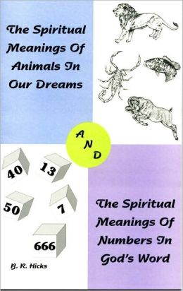The Spiritual Meaning of Animals and Numbers