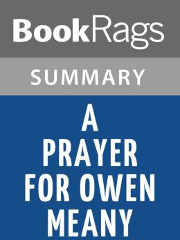 A Prayer for Owen Meany by John Irving l Summary & Study Guide