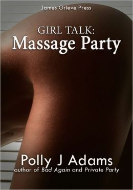 Massage Party (couples erotica, seduction, group sex)
