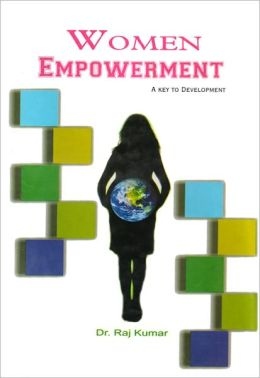 Women Empowerment: A Key to Development