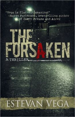 The Forsaken (For fans of Stephen King, Lee Child, and J.D. Robb)