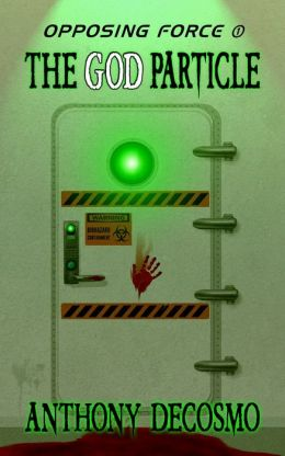 Opposing Force 1: The God Particle