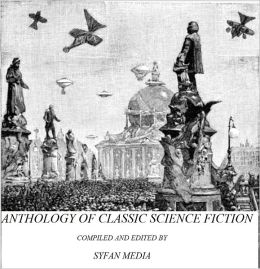 Anthology of Classic Science Fiction