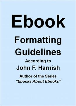Ebook Formatting Guidelines